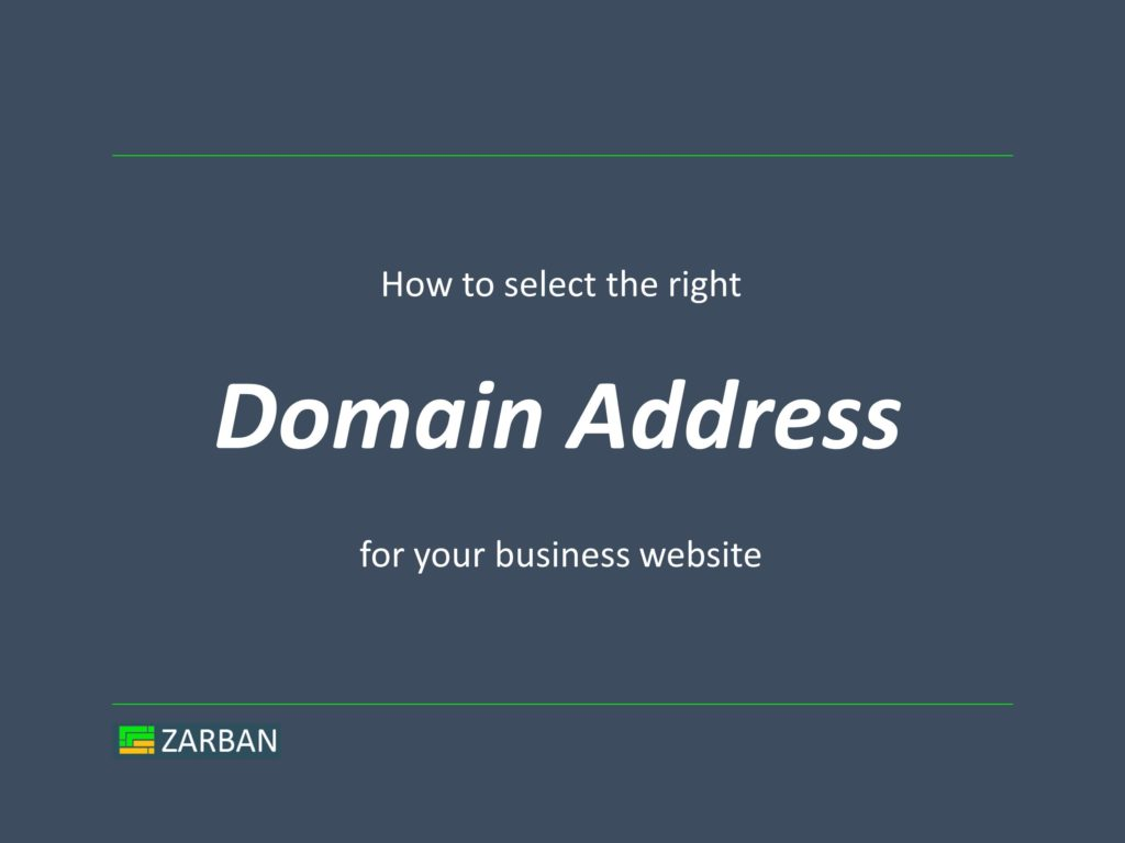 How to select the right domain name for your business website