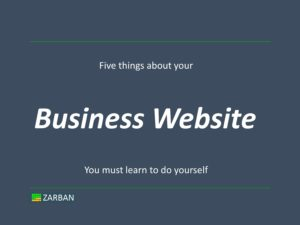 Business Website, five things you must do yourself