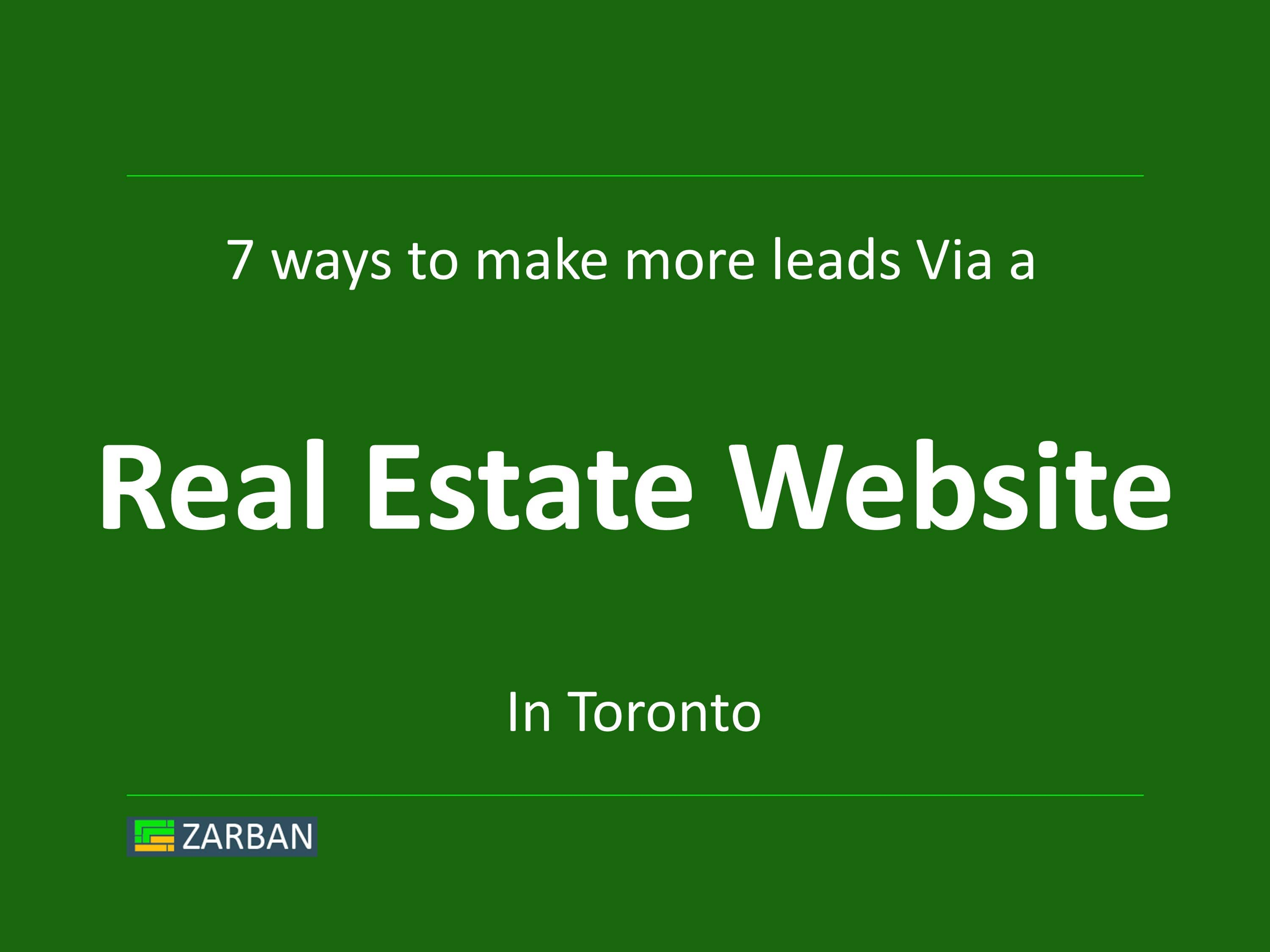 Realtor Website 7 ways to make more leads in Toronto