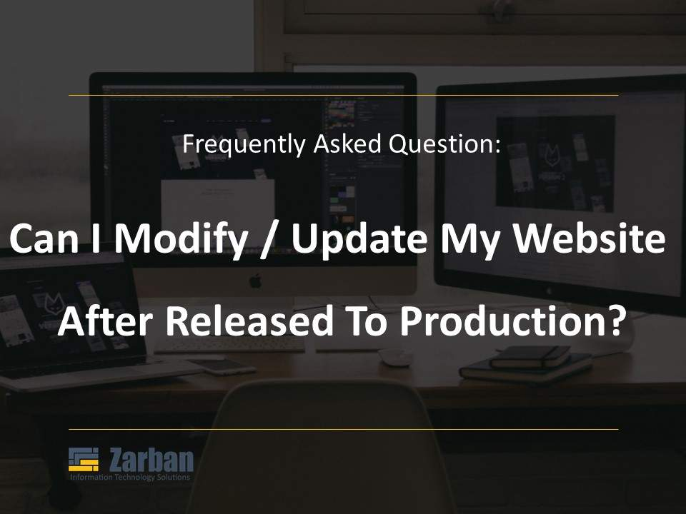 Can I modify or update my website after you released it to production