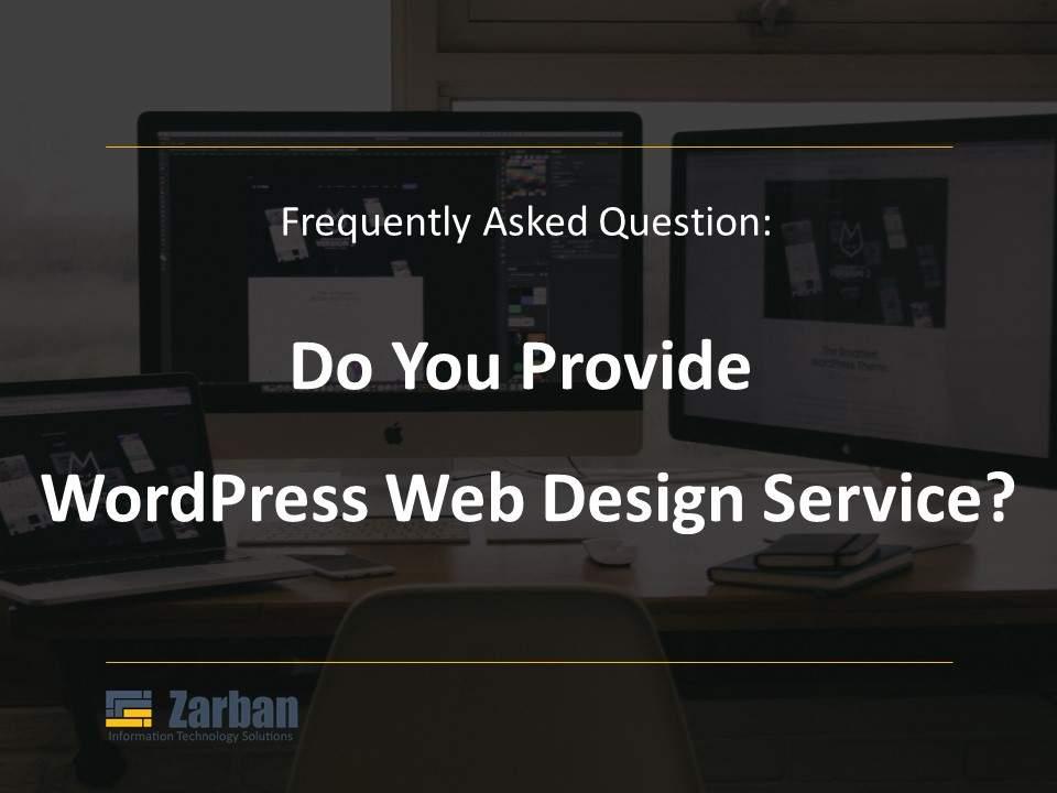 Do you provide WordPress Web design service