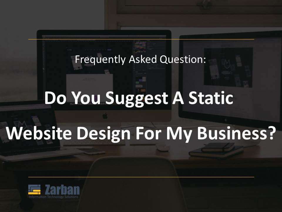 Do you suggest a static website design for my business in Markham